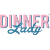 Dinner Lady Wholesale UK